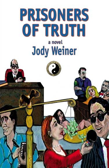 Prisoners of Truth by Jody Weiner